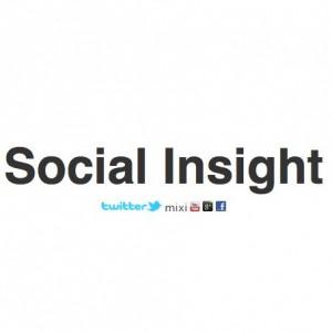 これはすごい!ソーシャルメディア解析ツールの決定版になるであろう「Social Insight」を使ってみました
