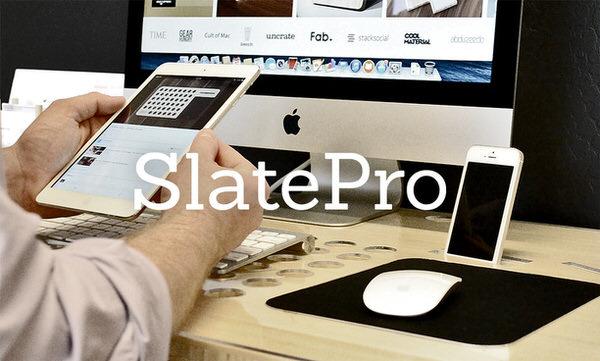 Slate pro 1
