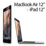 やっぱりMacBook Air 12インチがカッコいい!新型MacBookとiPadのコンセプト画像が公開