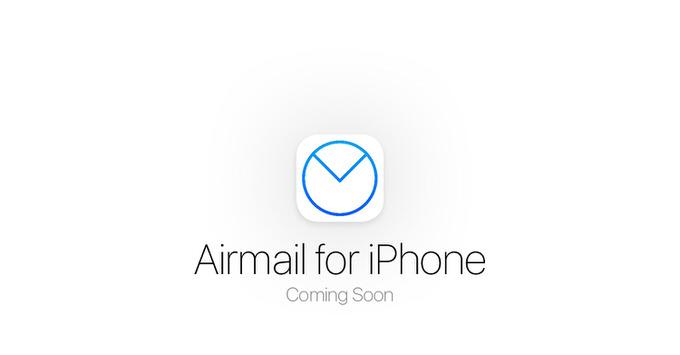 これは期待!Macの人気メールアプリ「Airmail」がiPhoneアプリを開発中