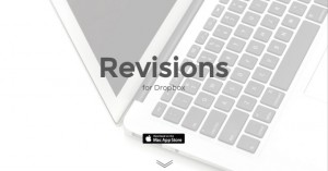 Dropbox上のファイル変更履歴を一覧管理して差分表示アプリとも連携する「Revisions」