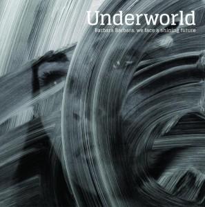 Underworldが6年ぶりのアルバムを3月16日、日本先行リリースが決定!
